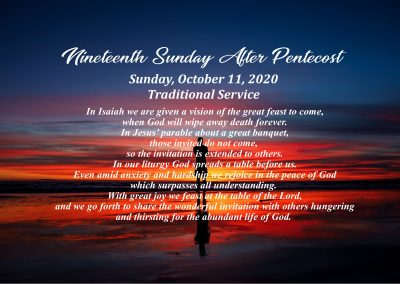 10 AM Traditional Worship Service – 19th Sunday After Pentecost