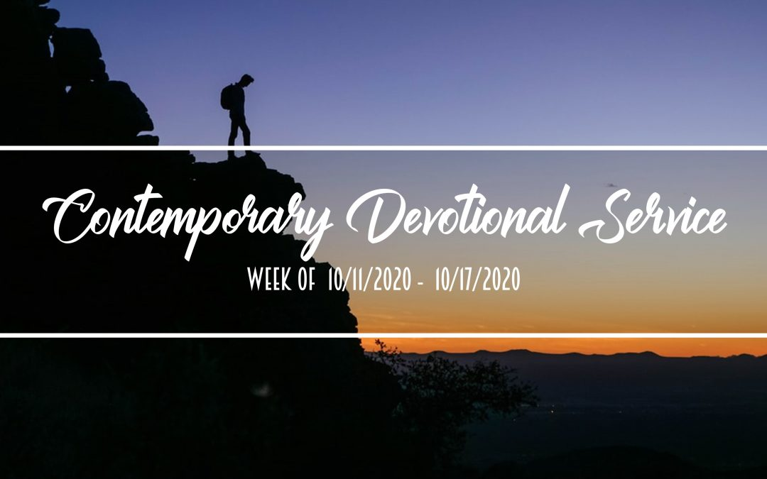 Contemporary Devotional Service – Week of 10/11/2020