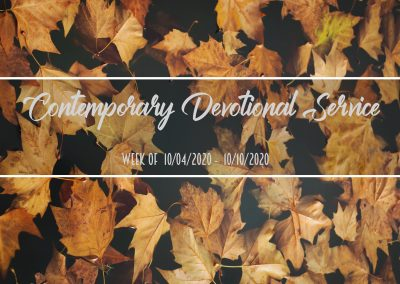Contemporary Devotional Service Week of 10/04/2020