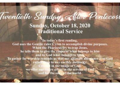 10 AM Traditional Worship Service – 20th Sunday After Pentecost