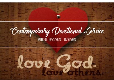 Contemporary Devotional Service Week of 10/25/2020