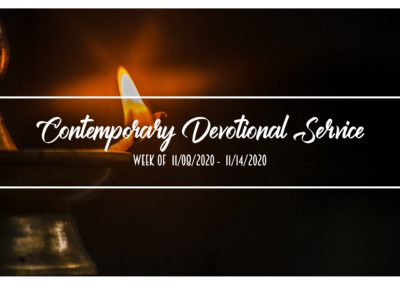 Contemporary Devotional Service – Week of 11/08/2020