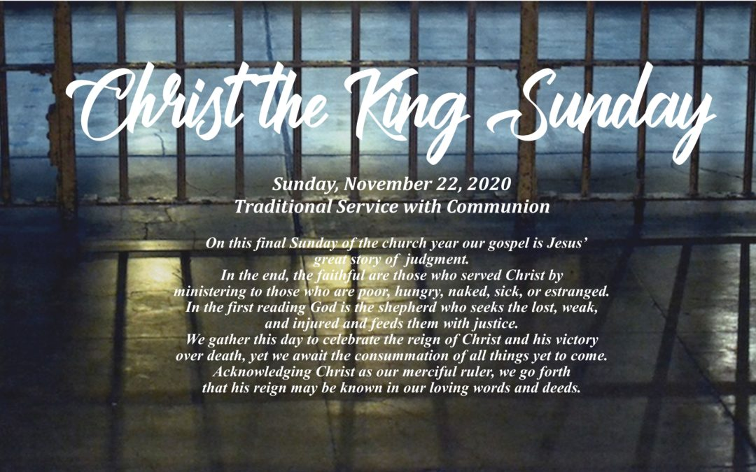 10 AM Streamed Traditional Worship Service with Communion – Christ the King