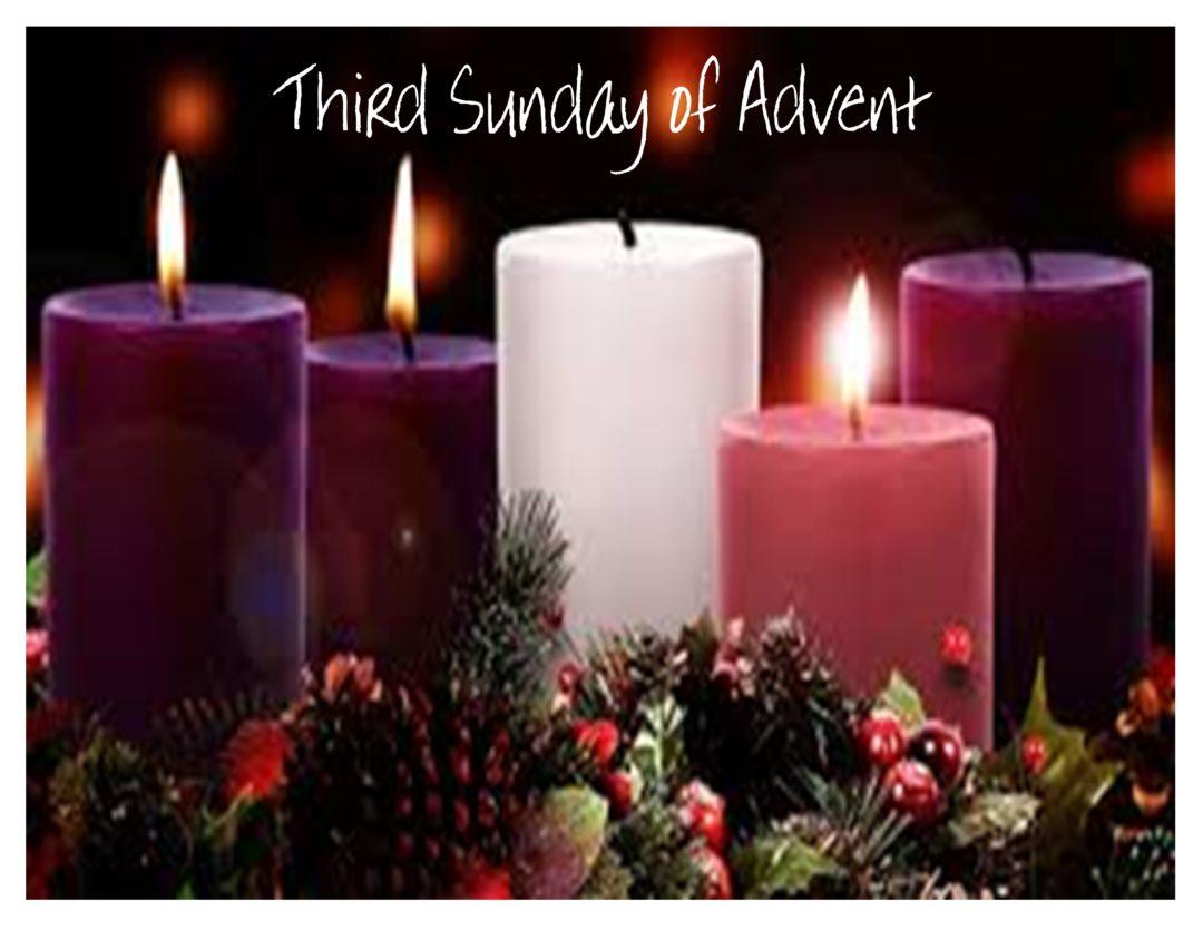 LARC – Third Sunday of Advent