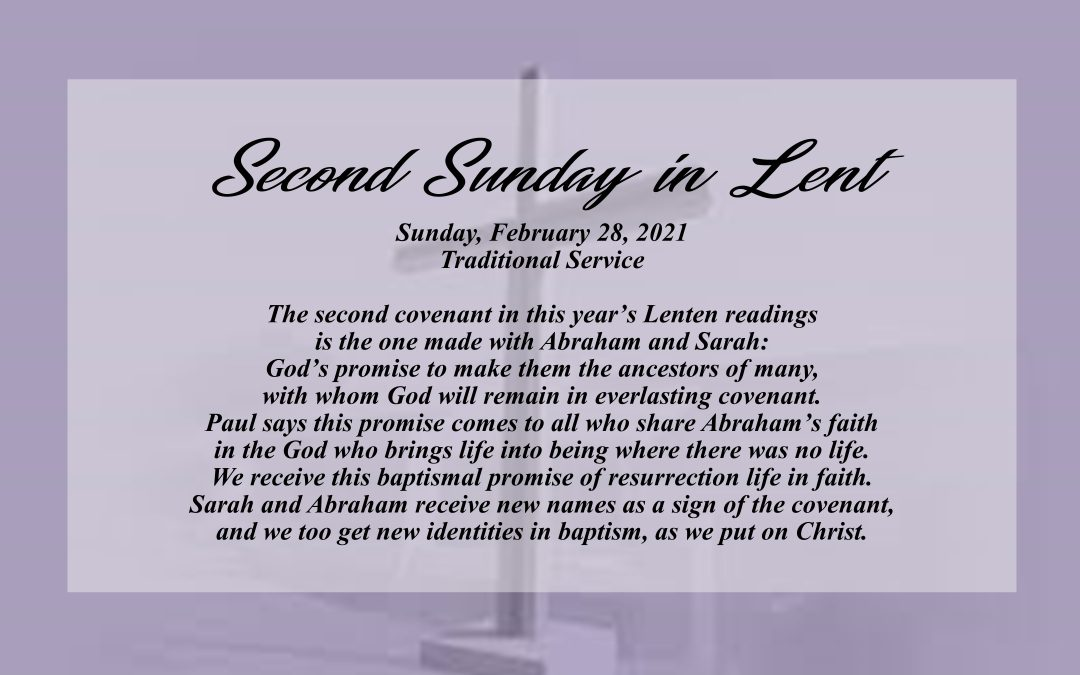 Streamed Worship Service – 2nd Sunday in Lent