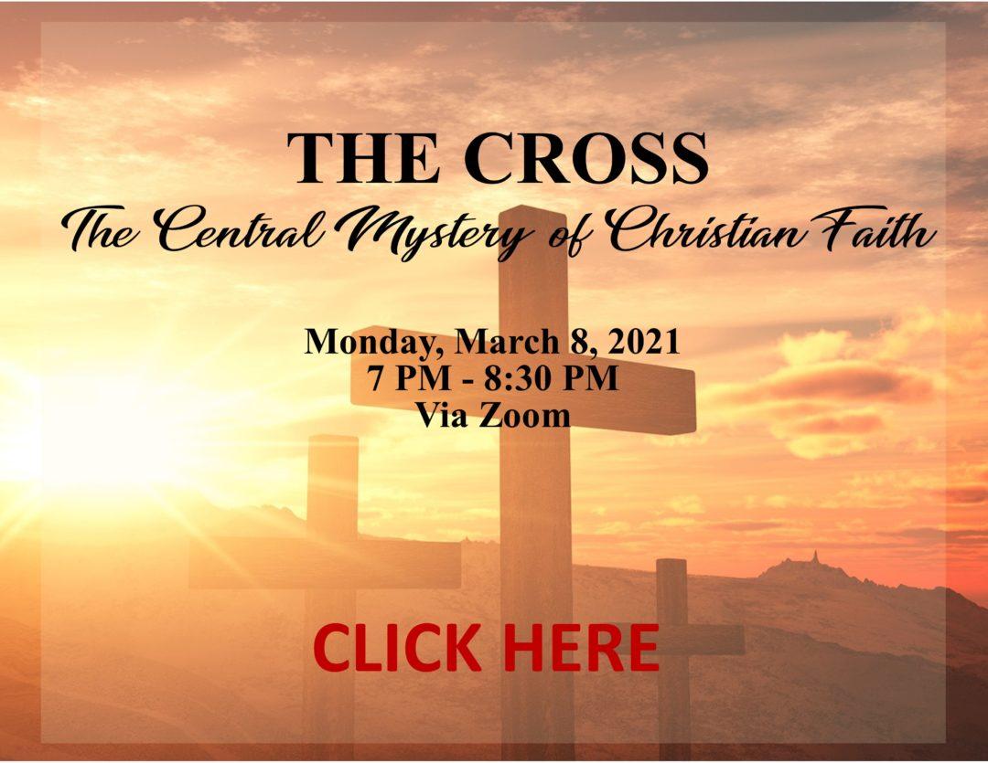 The Cross: The Central Mystery of Christian Faith – Class 1