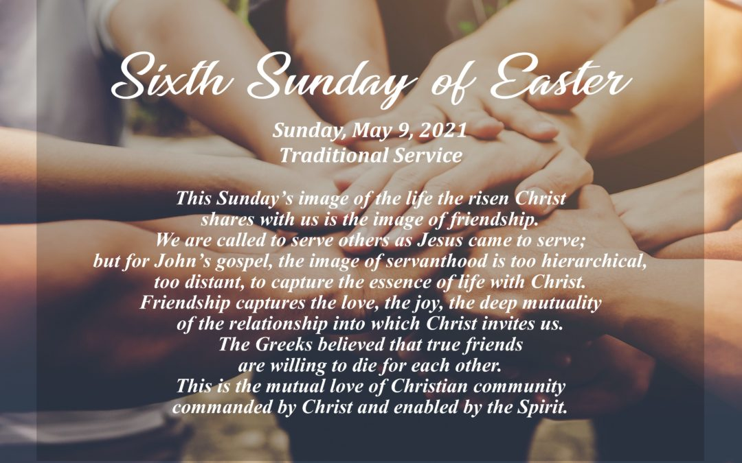 Streamed Worship Service – Sixth Sunday of Easter