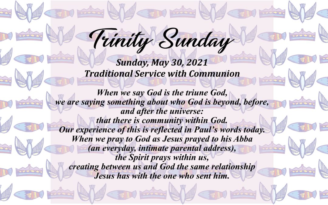 Streamed Worship Service – The Holy Trinity
