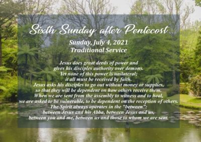 Streamed Worship Service – 6th Sunday after Pentecost