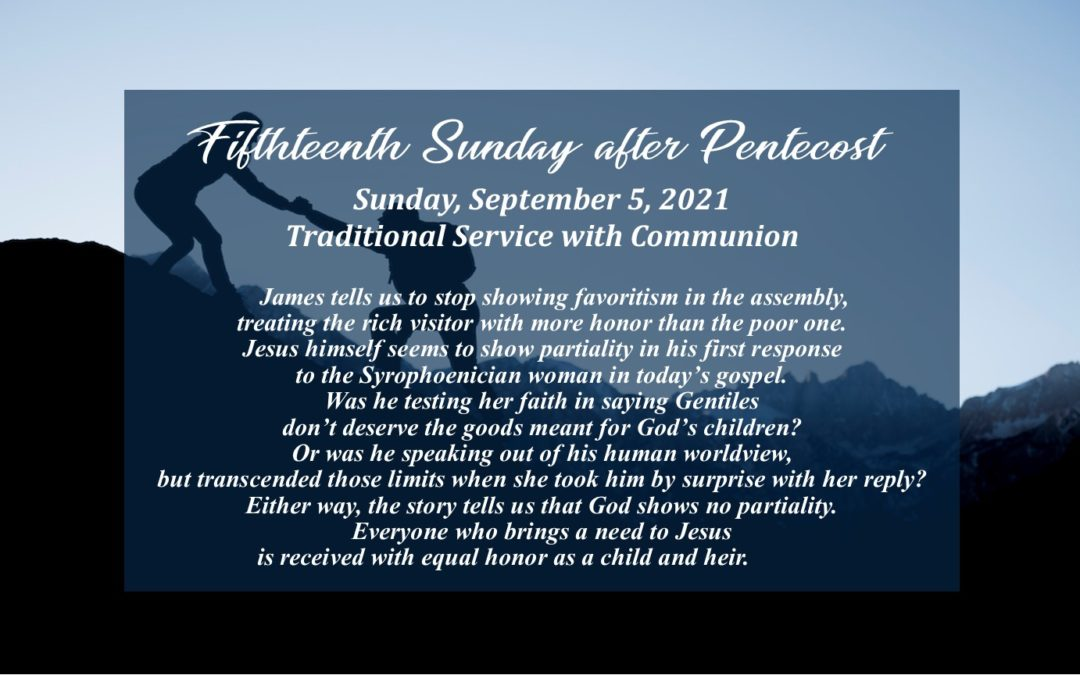 Streamed Worship Service – 15th Sunday after Pentecost