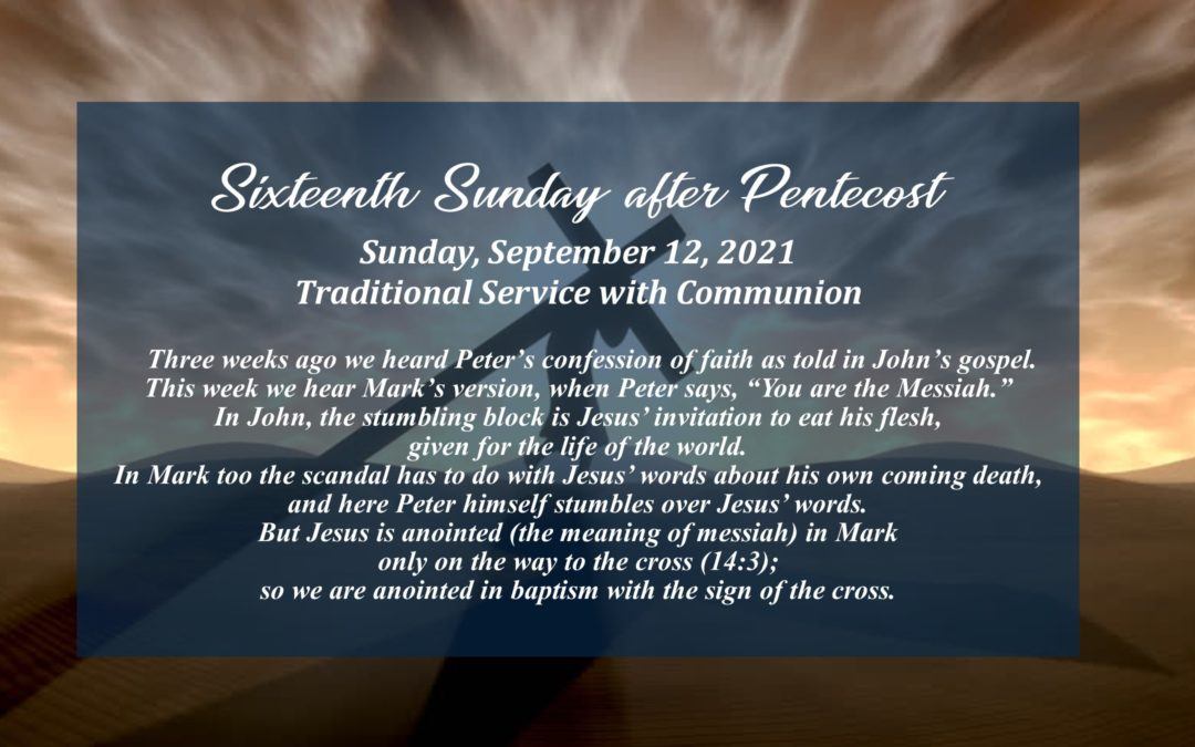 Streamed Worship Service – 16th Sunday after Pentecost