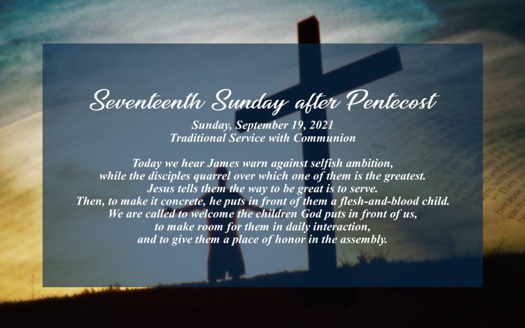 Streamed Worship Service – 17th Sunday after Pentecost